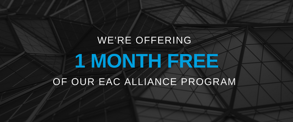 We're offering 1 month FREE of our EAC Alliance Program