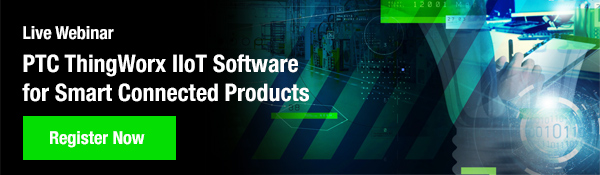 PTC ThingWorx IIoT Software for Smart Connected Products